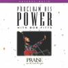 Proclaim His Power (feat. Integrity's Hosanna! Music) - Bob Fitts