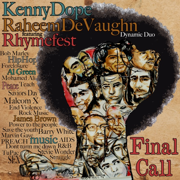 Final Call (Kenny Dope House Mix) [feat. Rhymefest & The Fantastic Souls] - EP