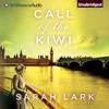 Sarah Lark & D. W. Lovett - translator - Call of the Kiwi: In the Land of the Long White Cloud, Book 3 (Unabridged) artwork