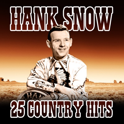 Giants of Country -  Hank Snow - Hank Snow