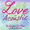 Love In Acoustic - The Greatest Love Songs of Diane Warren - Toto Sorioso & Lulu Panganiban