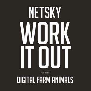 Work It Out (feat. Digital Farm Animals) - Single Mp3 Download