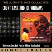 Count Basie & Joe Williams - Every Day I Have the Blues (Bonus Track)