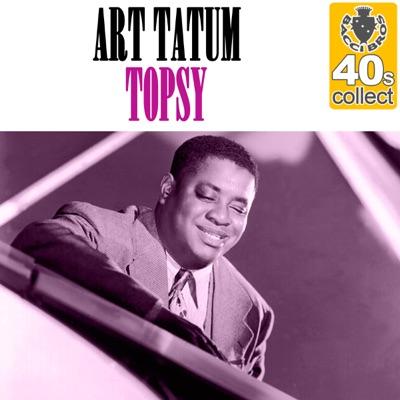 Topsy (Remastered) - Single - Art Tatum