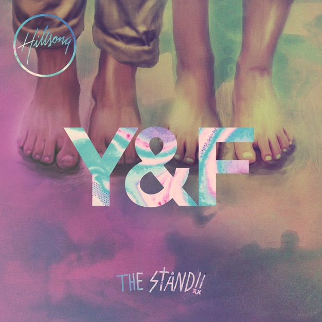 The Stand  by Hillsong Young And Free