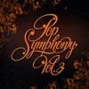 Pop Symphony, Vol. 3