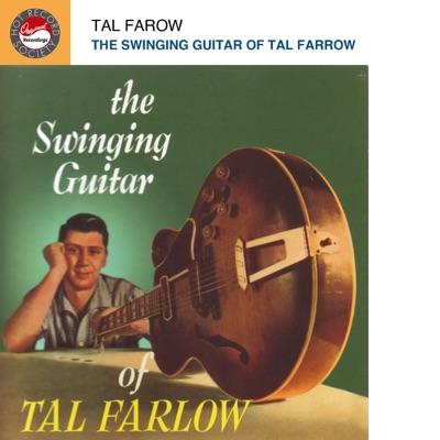 The Swinging Guitar of Tal Farlow - Tal Farlow