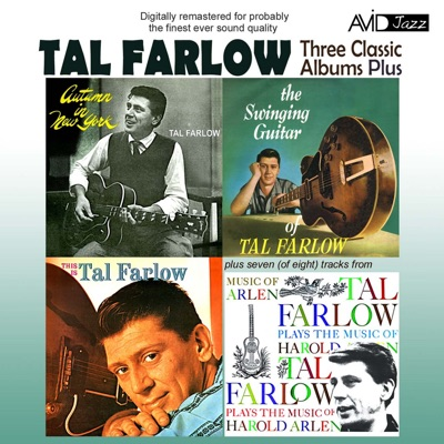 Three Classic Albums Plus (Autumn in New York / The Swinging Guitar of Tal Farlow / This Is Tal Farlow) [Remastered] - Tal Farlow