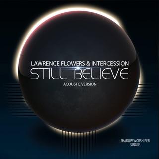 Still Believe (Acoustic) - Single