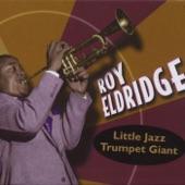 Roy Eldridge - Let Me Off Uptown