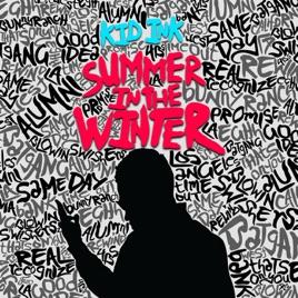 キッド インクの summer in the winter をapple musicで