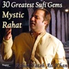 30 Greatest Sufi Gems from Mystic Rahat