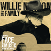 Let's Face the Music and Dance - Willie Nelson & Family