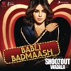 Babli Badmaash From Shootout At Wadala Single