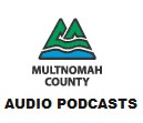 Multnomah County, OR: New View Audio Podcast