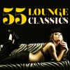 55 Lounge Classics - Various Artists