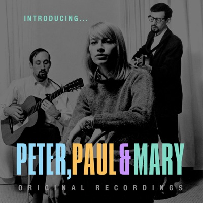 Introducing...Peter, Paul & Mary - Peter Paul and Mary