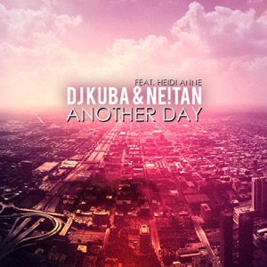 Another Day - Single (feat. Heidi Anne) Mp3 Download