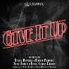 Give It Up (feat. Cevin Fisher) - Single