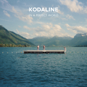 All I Want Kodaline - Kodaline
