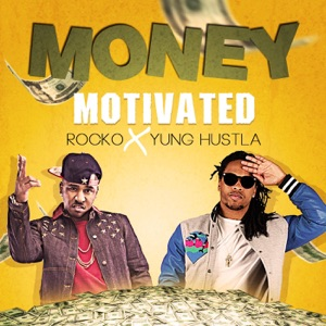 Money Motivated - Single Mp3 Download