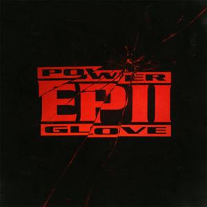 Power Glove - Ep II