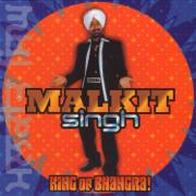 King Of Bhangra - Malkit Singh - Malkit Singh
