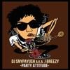 Party Attitude, DJ SNYPAYUSH