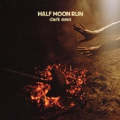 Half Moon Run - Unofferable
