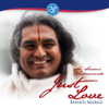 Sri Swami Vishwananda: Just Love - Bhakti Marga