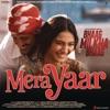 Mera Yaar (From