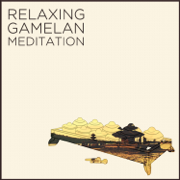 Relaxing Gamelan Meditation: Authentic Indonesian Sounds to Sooth Your Soul - The Palace Of Yogyakarta Javanese Gamelan Ensemble & The Palace Of Yogyakarta Vocal Ensemble - The Palace Of Yogyakarta Javanese Gamelan Ensemble & The Palace Of Yogyakarta Vocal Ensemble