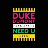 Need U (100%) [feat. A*M*E] [Remixes]- EP