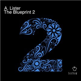The blueprint 2 single by a lister on apple music the blueprint 2 single malvernweather Images