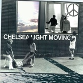 Chelsea Light Moving - Sleeping Where I Fall