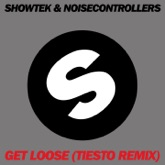 Get Loose (Tiësto Remix) - Single