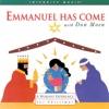 Emmanuel Has Come, Don Moen