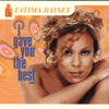Fatima Rainey - I Gave You the Best (Radio edit) artwork