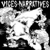 Split - EP, Vices & Narratives