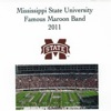 Mississippi State University Famous Maroon Band 2011