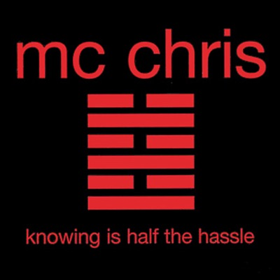Knowing Is Half the Hassle - EP - Mc Chris