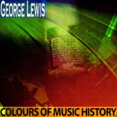 George Lewis - Two Jim Blues (Remastered)