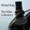 The Online Collection 2, Michael King