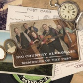 Big Country Bluegrass - If Teardrops Were Pennies