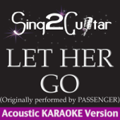 Let Her Go (Originally Performed By Passenger) [Acoustic Karaoke Version]