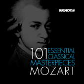 101 Essential Classical Masterpieces: Mozart (Hungaroton Classics)