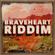 Various Artists - Braveheart Riddim - EP