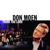 Thank You Lord, Don Moen