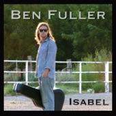 Ben Fuller - Isabel