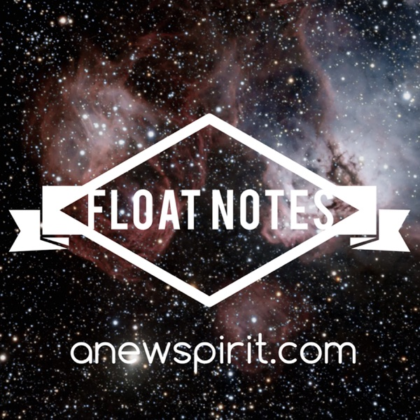FLOAT NOTES